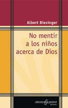 NO MENTIR A LOS NIÑOS ACERCA DE DIOS
