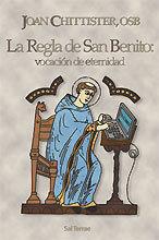 LA REGLA DE SAN BENITO: VOCACIÓN DE ETERNIDAD
