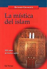 006 - LA MÍSTICA DEL ISLAM. MIL AÑOS DE TEXTOS SUFÍES