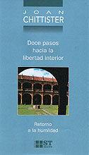 DOCE PASOS HACIA LA LIBERTAD INTERIOR