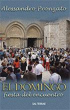 EL DOMINGO, FIESTA DEL ENCUENTRO