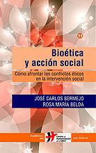 BIOÉTICA Y ACCIÓN SOCIAL