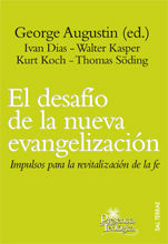 EL DESAFÍO DE LA NUEVA EVANGELIZACIÓN