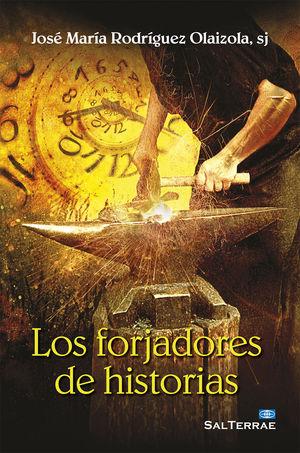 LOS FORJADORES DE HISTORIAS