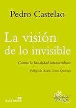 LA VISIÓN DE LO INVISIBLE