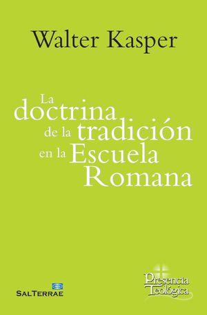 LA DOCTRINA DE LA TRADICIÓN EN LA ESCUELA ROMANA