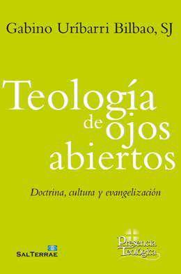 TEOLOGÍA DE OJOS ABIERTOS