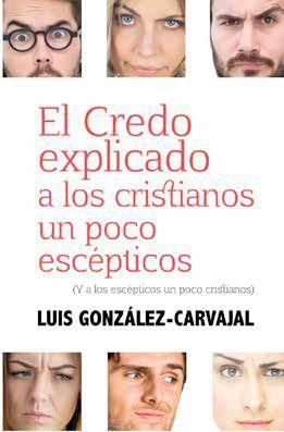 EL CREDO EXPLICADO A LOS CRISTIANOS UN POCO ESCÉPTICOS