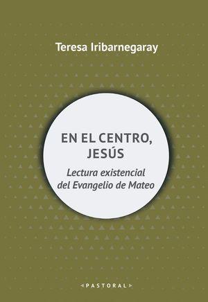 EN EL CENTRO, JESÚS