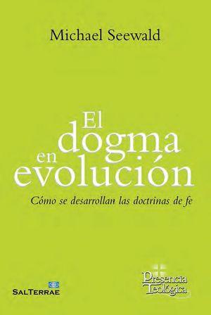 EL DOGMA EN EVOLUCION