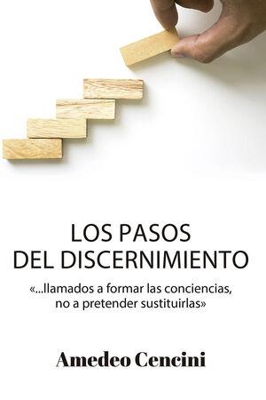 LOS PASOS DEL DISCERNIMIENTO