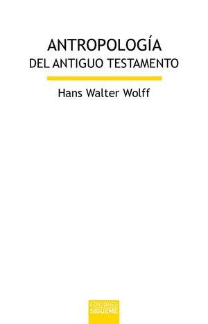 ANTROPOLOGIA DEL ANTIGUO TESTAMENTO