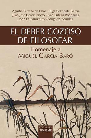 EL DEBER GOZOSO DE FILOSOFAR