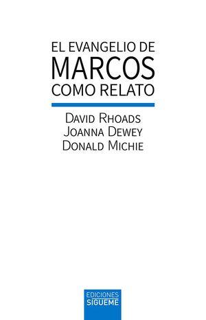 EVANGELIO  DE MARCOS COMO RELATO, EL
