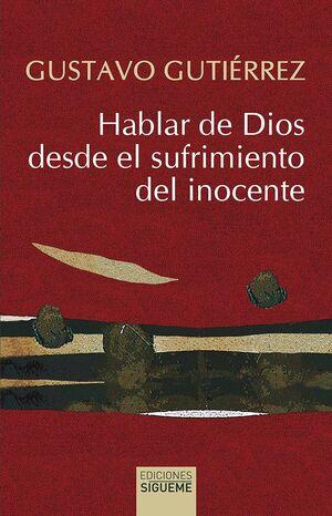 HABLAR DE DIOS DESDE EL SUFRIMIENTO DEL INOCENTE (7ª EDICION)