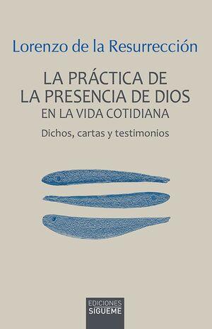 PRACTICA DE LA PRESENCIA DE DIOS EN LA VIDA COTIDIANA, LA