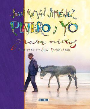 JUAN RAMÓN JIMÉNEZ - PLATERO Y YO