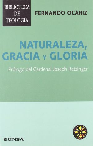 NATURALEZA, GRACIA Y GLORIA