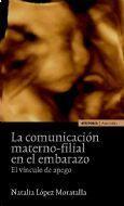 LA COMUNICACIÓN MATERNO-FILIAL EN EL EMBARAZO