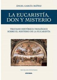 LA EUCARISTÍA, DON Y MISTERIO