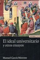 EL IDEAL UNIVERSITARIO Y OTROS ESCRITOS