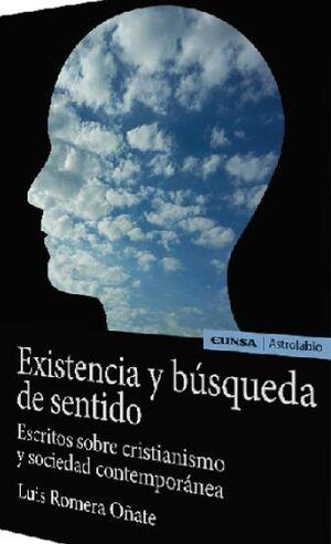 EXISTENCIA Y BUSQUEDA DE SENTIDO