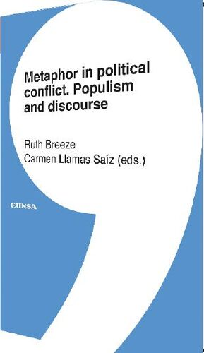 METAPHOR IN POLITICAL CONFLICT POPULISM AND DISCOURSE