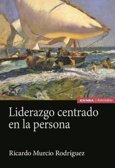LIDERAZGO CENTRADO EN LA PERSONA