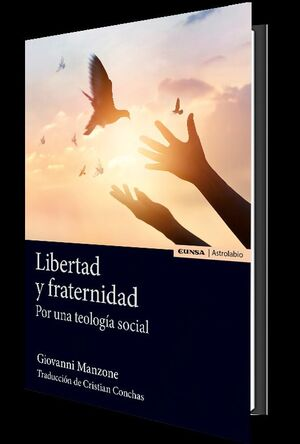 LIBERTAD Y FRATERNIDAD