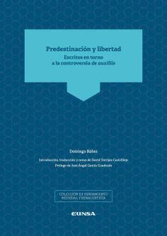 PREDESTINACIÓN Y LIBERTAD
