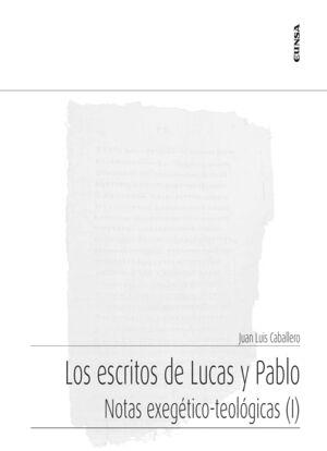 LOS ESCRITOS DE LUCAS Y PABLO