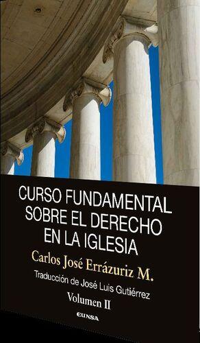CURSO FUNDAMENTAL SOBRE EL DERECHO EN LA IGLESIA. VOL II
