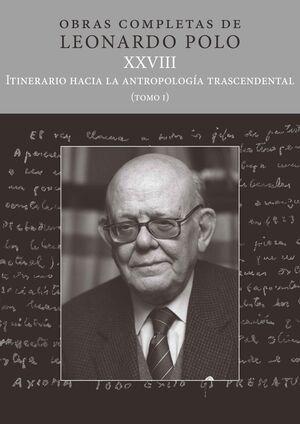 (L.P. XXVIII) ITINERARIO HACIA LA ANTROPOLOGÍA TRASCENDENTAL
