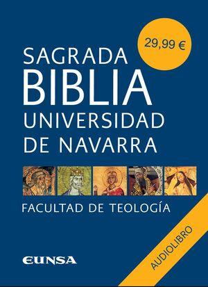 SAGRADA BIBLIA UNIVERSIDAD DE NAVARRA (AUDIOLIBRO)