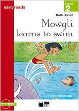 MOWGLI LEARNS TO SWIM+CD