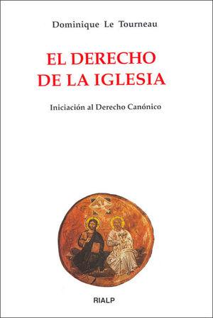 EL DERECHO DE LA IGLESIA. INICIACIÓN AL DERECHO CANÓNICO