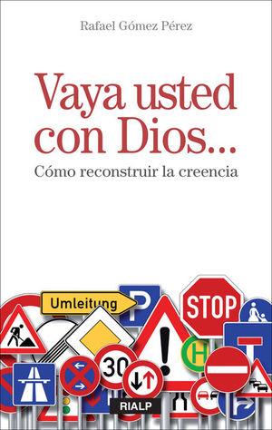 VAYA USTED CON DIOS...