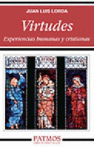 VIRTUDES: EXPERIENCIAS HUMANAS Y CRISTIANAS