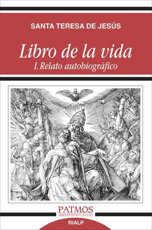 LIBRO DE LA VIDA I. RELATO AUTOBIOGRÁFICO