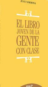 EL LIBRO JOVEN DE LA GENTE CON CLASE