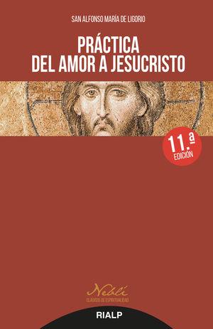 PRACTICA DEL AMOR A JESUCRISTO