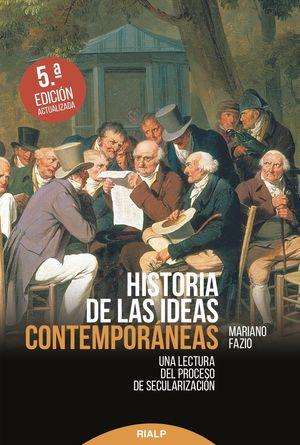 HISTORIA DE LAS IDEAS CONTEMPORÁNEAS 5ª ED.