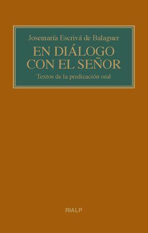 EN DIÁLOGO CON EL SEÑOR. (BOLSILLO, RÚSTICA)