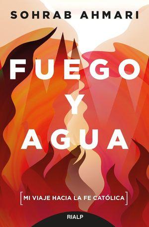 FUEGO Y AGUA
