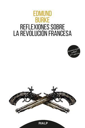 REFLEXIONES SOBRE LA REVOLUCIÓN FRANCESA