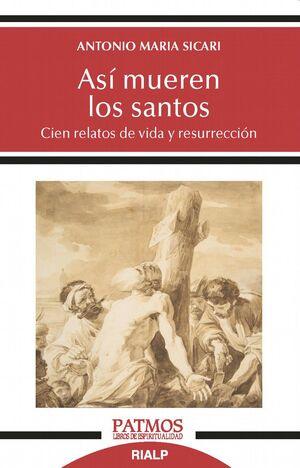 ASÍ MUEREN LOS SANTOS