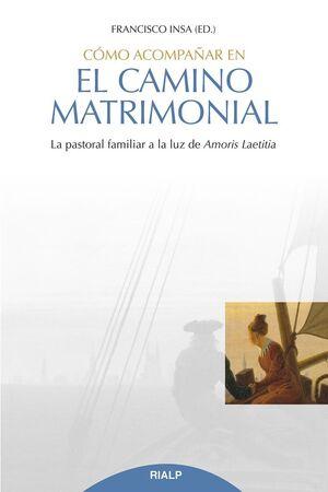 CÓMO ACOMPAÑAR EN EL CAMINO MATRIMONIAL