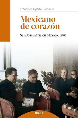 MEXICANO DE CORAZÓN
