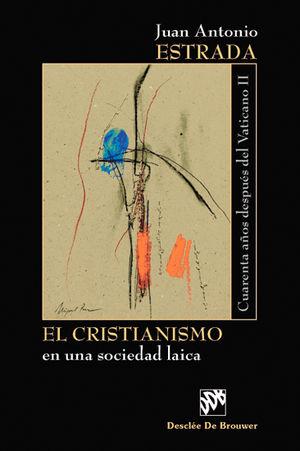 EL CRISTIANISMO EN UNA SOCIEDAD LAICA