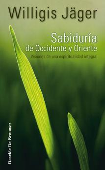 SABIDURÍA DE OCCIDENTE Y ORIENTE